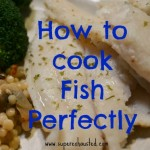 how to cook the prefect fish