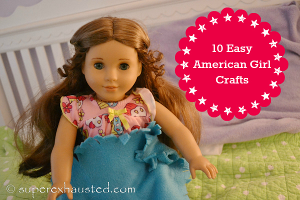 Easy American Girl Crafts