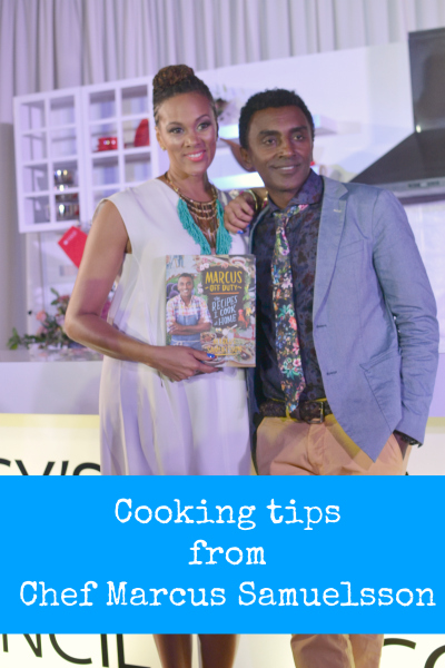 10 Great Cooking tips from Chef Marcus Samuelsson