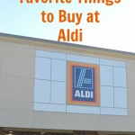 My top 10 Favorite Things to buy at Aldi and Save